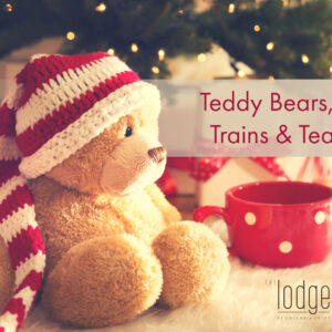Teddy Bear's, Trains & Tea